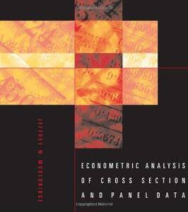Econometric Analysis of Cross Section and Panel Data (Repost)