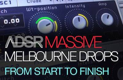 ADSR Sounds - Melbourne Bounce Drop using NI Massive - Start To Finish [repost]