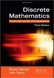 Discrete Mathematics: Proofs, Structures and Applications, Third Edition (repost)