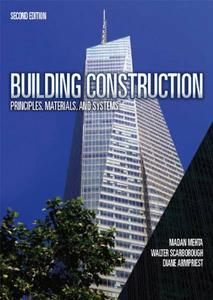 Building Construction: Principles, Materials, and Systems, 2nd Edition [Repost]