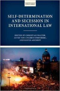 Self-Determination and Secession in International Law (Repost)