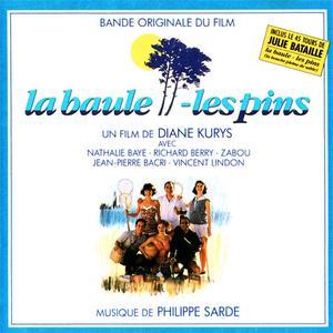 Philippe Sarde - La Baule - Les Pins (Bande Originale Du Film) (1990) {Philips}