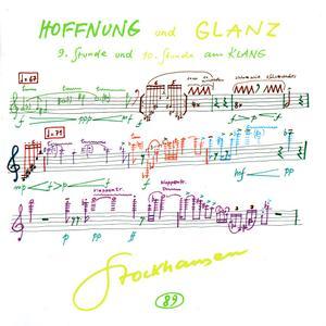 Karlheinz Stockhausen - Hoffnung & Glanz, 9 und 10 Stunde aus Klang (2011) {Stockhausen-Verlag No. 89}