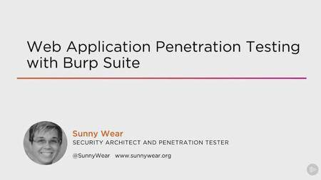 Web Application Penetration Testing with Burp Suite (2016)