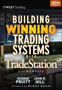 Building Winning Trading Systems with TradeStation, + Website, 2 edition