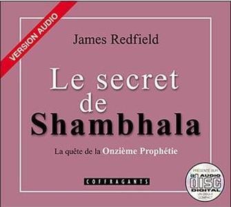 """James Redfield, """"Le secret de Shambhala - La quête de la onzième prophétie"""""""
