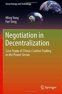 Negotiation in Decentralization: Case Study of China's Carbon Trading in the Power Sector (repost)
