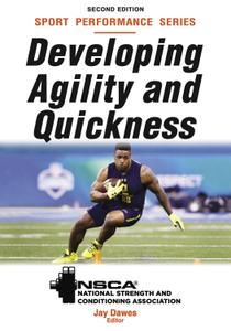 Developing Agility and Quickness (NSCA Sport Performance), 2nd Edition
