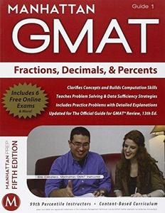 Manhattan GMAT Strategy Guide 1 : Fractions, Decimals, & Percents (Repost)