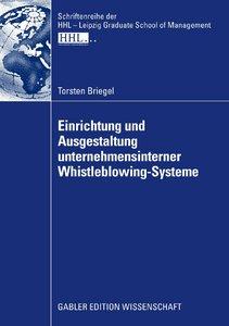 Einrichtung und Ausgestaltung unternehmensinterner Whistleblowing-Systeme: Eine ökonomische Analyse