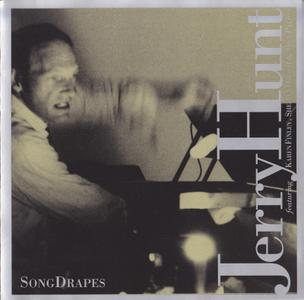 Jerry Hunt - Song Drapes (1999)