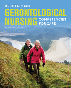 Gerontological Nursing Competencies for Care, Fourth Edition