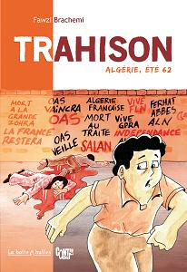 Trahison - Algérie Été 62