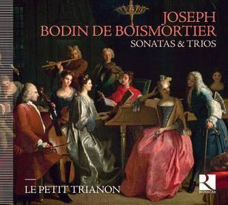 Le Petit Trianon - Boismortier: Sonatas & Trios (2017)