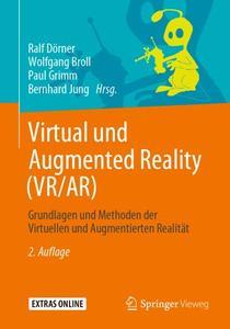 Virtual und Augmented Reality (VR/AR): Grundlagen und Methoden der Virtuellen und Augmentierten Realität