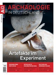 Archäologie in Deutschland - April-Mai 2020