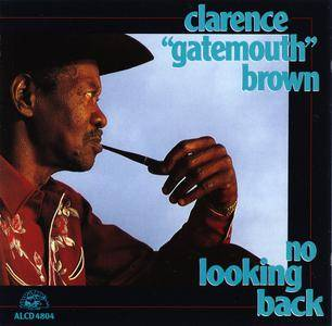 Clarence 'Gatemouth' Brown - No Looking Back (1992)