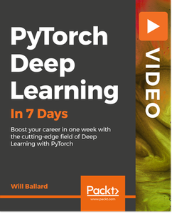 PyTorch Deep Learning in 7 Days