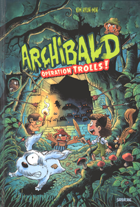 Archibald - Tome 3 - Opération Trolls