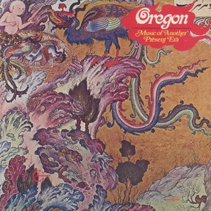 Oregon - Music Of Another Present Era (1972) Vanguard/VSD 79326 - US 1st Pressing - LP/FLAC In 24bit/96kHz