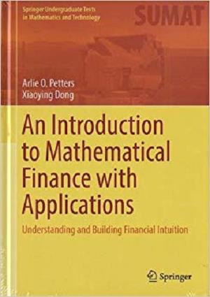 An Introduction to Mathematical Finance with Applications [Repost]