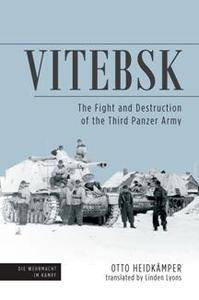 Vitebsk : The Fight and Destruction of Third Panzer Army