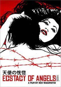Ecstasy of the Angels (1972) Tenshi no kôkotsu