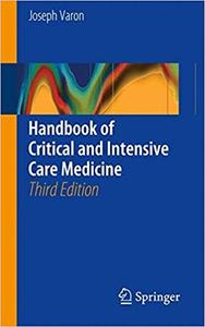 Handbook of Critical and Intensive Care Medicine (3rd Edition) (Repost)