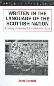 "John Corbett, ""Written in the Language of the Scottish Nation: A History of Literary Translation into Scots"""