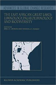 The East African Great Lakes: Limnology, Palaeolimnology and Biodiversity (Repost)
