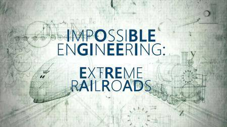 Science Ch. - Impossible Engineering Series 4: Trains of the Abyss (2018)
