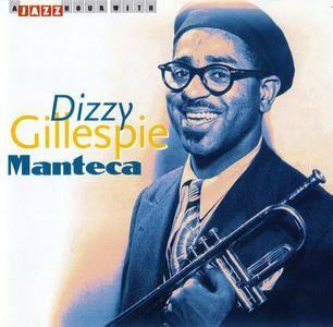 Dizzy Gillespie - Manteca (2002)