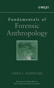 Fundamentals of Forensic Anthropology (Repost)