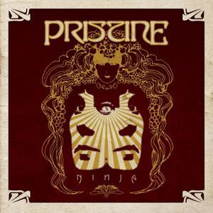 Pristine - Ninja (2017)