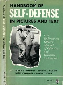 Handbook Of Self-Defense in Pictures and Text