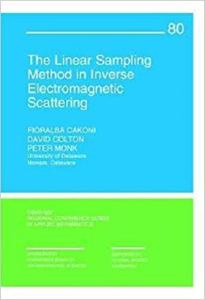 The Linear Sampling Method in Inverse Electromagnetic Scattering
