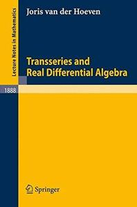 Transseries and Real Differential Algebra [Repost]