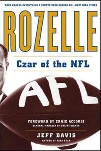 Rozelle: Czar of the NFL