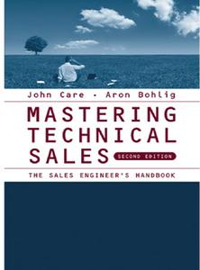 Mastering Technical Sales: The Sales Engineer's Handbook (repost)