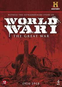 History Channel - World War I : The Great War (2009) [Repost]