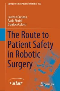 The Route to Patient Safety in Robotic Surgery (Springer Tracts in Advanced Robotics)