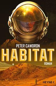 Peter Cawdron - Habitat. Roman (2019)