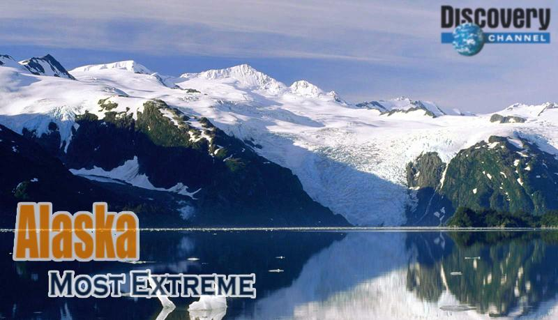 Discovery Channel - Alaska: Most Extreme (2009)