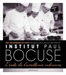 """Collectif, """"Institut Paul Bocuse - L'école de l'excellence culinaire"""""""