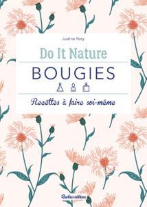 """Justine Roty, """"Bougies : recettes à faire soi-même (Do it nature)"""""""
