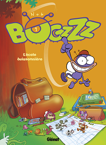 Bogzzz - Tome 1 - L'ecole Buissonniere