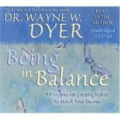 Dr. Wayne Dyer - Being in Balance