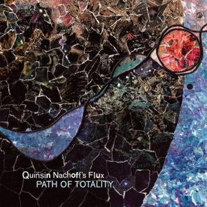 Quinsin Nachoff's Flux - Path of Totality (2018)