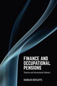 Finance and Occupational Pensions: Theories and International Evidence [Repost]