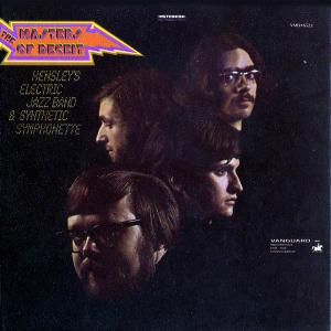 The Masters Of Deceit - Hensley's Electric Jazz Band & Synthetic Symphonette (1969) [Reissue 2001]